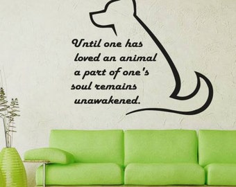 Dog Quote Wall Decal Until One Has Loved An Vinyl Animal Grooming Salon Decals Sticker Home Decor Nursery Art Mural Pet Shop MS70