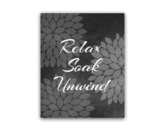 Relax Soak Unwind, Bathroom Wall Art, INSTANT DOWNLOAD Bath Art, Printable  Modern Bathroom Decor, Chalkboard Art, Home Decor   BATH40