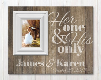 Personalized Wedding Picture Frame with Quote, Custom Wood Picture Frame Her One And His Only, Wedding Anniversary Frame