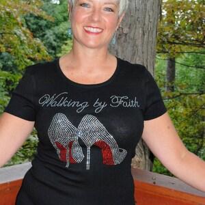 Christian Walking By Faith rhinestone  bling  shirt,  all sizes XS, S, M, L, XL, XXL, 1X, 2X, 3X, 4X, 5X