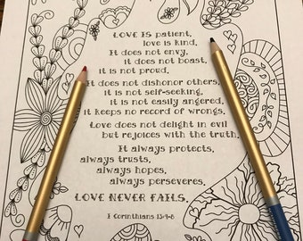 "Coloring page ""Love is patient...Love never fails."" Beloved scripture from 1 Corinthians 13"