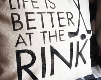 Life is Better at the Rink Pillow