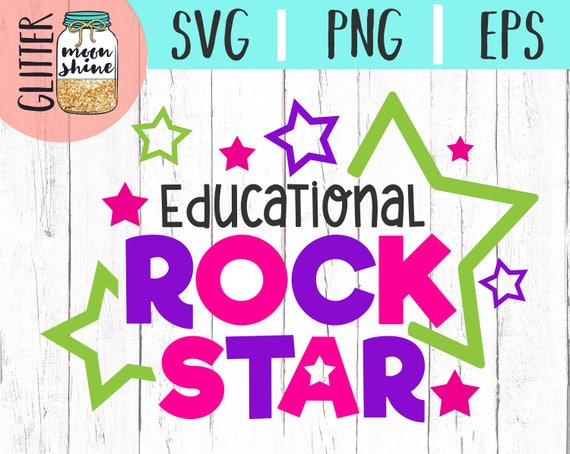 Educational Rockstar Svg Eps Png Cutting Files For Silhouette Cameo Cricut  Explore Air, Teacher Life Svg, Teaching Svg, Back To School, Cute From ...