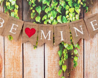 Be Mine Valentine Banner, Valentine's Day Burlap Banner, Be Mine Burlap Banner, B032