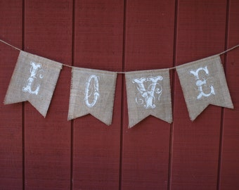 LOVE Banner - White on Natural Burlap
