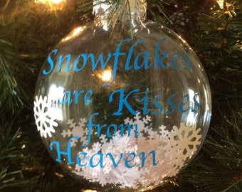 Snowflakes are Kisses from Heaven Plastic Disc Ornament with Snowflakes