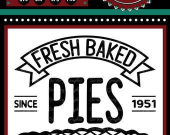 Fresh Baked Pies Served Daily Sign | Cutting File | Printable | svg | eps | dxf | png | Vintage | Farmhouse | Home Decor | Stencil | Kitchen