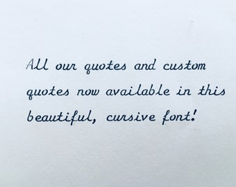 NOW AVAILABLE! Beautiful cursive font typewriter quotes