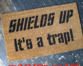 SALE Star Trek Shields up, it's a trap WELCOME mat, geek gift, hostess gift, doormat housewaarming