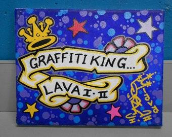 Lava Graffiti King  Mixed Media on  Canvas Original
