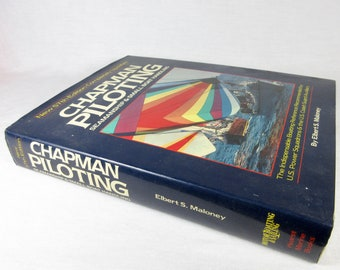 Vintage 1985 Seamanship Book / Chapman Piloting by Elbert S Maloney / Sailing, Small Boat Handling / 57th Edition / U S Coast Guard