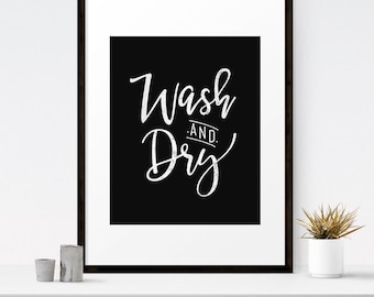 Wash and dry, Laundry sign, Laundry room decor, Digital art print, Wash and dry sign, Laundry art, Laundry decor, Farmhouse laundry