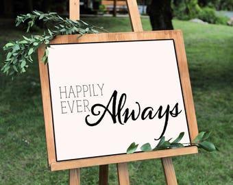 Happily Ever Always- Horizontal Print, Various Sizes