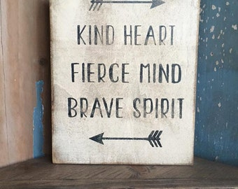 Be Kind be Fierce be Brave - rustic wood box sign made in Canada by Prim Pickins