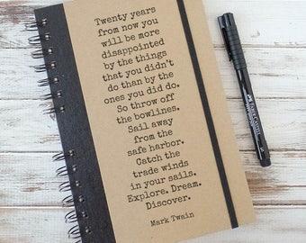 Writing Journal High School Graduation Gift for Him College Graduation Gift Teacher Gift Inspirational Quote Notebook Mark Twain MT1