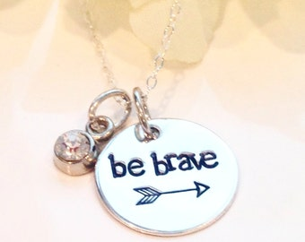 Be Brave Hand Stamped necklace-inspirational necklace-cancer necklace-encouragement necklace-