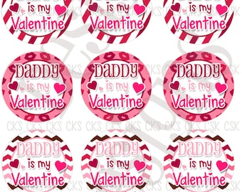 "1"" Digital Bottle Cap Sheet **INSTANT DOWNLOAD** Daddy is my Valentine"