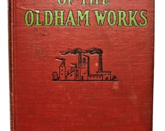 1930 Steve Holworth Oldham Works Rubber Industry Historical Fiction Scarce!