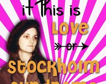 Stockholm Syndrome Patty Hearst Valentine