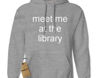 Meet Me At The Library Adult Hoodie Sweatshirt