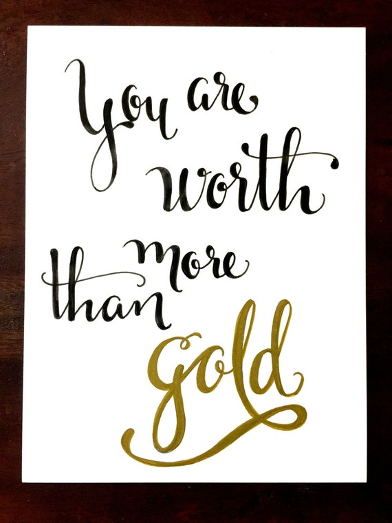 """Original Hand Lettered Calligraphy Wall Art """"You're worth more than gold"""""""