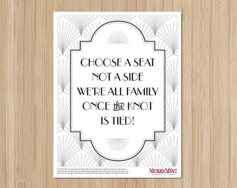 Instant Download - The Charleston Gatsby Wedding - Seating Sign - Art Deco Wedding - Choose a Seat Not a Side