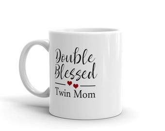 Double Blessed Twin Mom Mug, mother of twins tea mug, twin coffee mug, new twin mama, twin mommy gift,mom of twins gift,mother's day mug