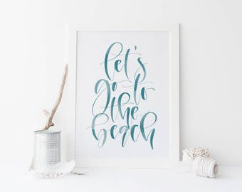 Let's Go to the Beach Teal Handwritten Calligraphy Art Print