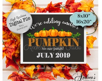We're Adding Another Pumpkin To Our Patch, Family of 5, Baby Announcement Sign, July 2019, Photo Prop, Instant Download, Digital Files