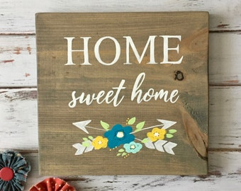 Home Sweet Home - Rustic Sign with Arrows and Whimsical Flowers