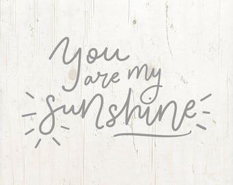 You are my sunshine svg, eps, dxf, png, cricut, cameo, cut file, sunshine svg, sun svg, lullaby svg, new baby svg, quote svg
