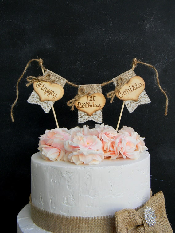 Happy Birthday Cake Topper Burlap Lace Bunting Flags Banner Wood Hearts Rustic Country Shabby Chic First