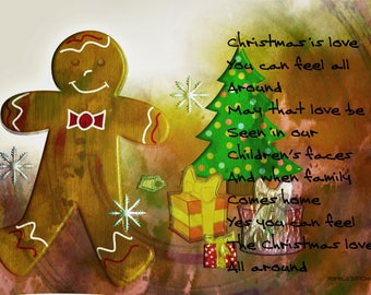 "Digital illustration of a Ginger bread man, a poem about Christmas and a tree with packages, ""Christmas Love"""
