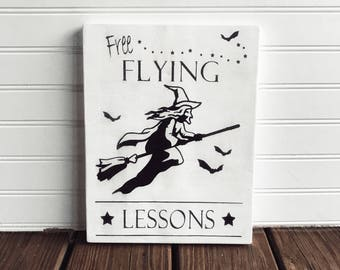 Free Flying Lessons Witch Sign;Halloween Decorations;Reclaimed Wood Halloween Sign;Fall Decorations;Witch Sign;Halloween Decor;Witch