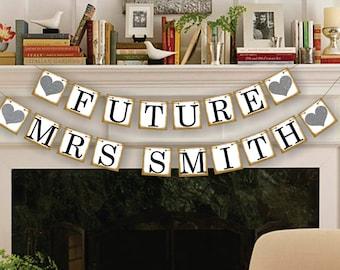 Future Mrs Banner - Bridal Shower Photo Prop - Wedding Sign - Wedding Decoration