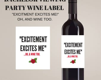 The Bachelor, Bachelor Viewing Party Wine Label, Bachelor Tv show, bachelor viewing party supplies, funny wine labels, wine labels