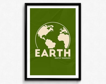 Hitchhiker's Guide to the Galaxy Quote Poster/Print - Earth - Mostly Harmless Poster/Print - Douglas Adams, HHGTTG, Harmless, CtrlAltGeek