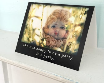"""Art Notecard Adventures of Claudia Antique Porcelain Doll """"A Party To A Party"""" Typographic Party Card Funny Stationary"""