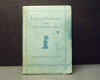 Little Prayers for the Very Littlest People- small prayer pamplet by Florence Hobart Perin