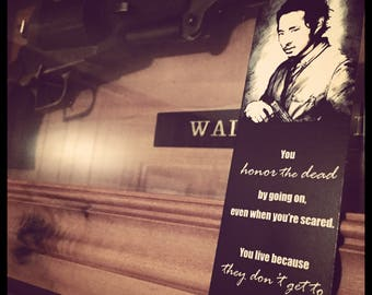 Glenn Rhee Walking Dead Quote Bookmark - Robert Kirkman; Zombies, Steven Yeun