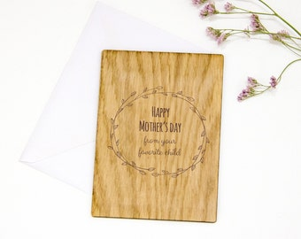 Funny Mother's Day Card, Happy Mother's Day ENGRAVED Oak, Wooden Card, Mother's Day Gifts, Favorite Child