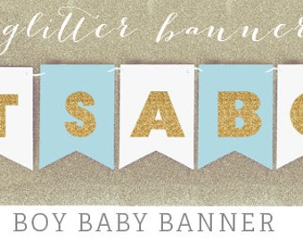 Baby Bunting Banner - It's a Boy Banner - Gold Glitter Baby Shower Banner Decorations - Glitter Party Decor - Glitter Party Ideas  (EB3062)