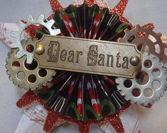 Dear Santa, Steampunk Assemblage Christmas Star Ornament