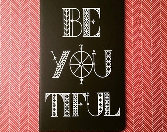 Be-YOU-tiful - Unique Moleskine Notebook // Mental Health Gift // Self Esteem Boost // Encouragement Journal // You Are Beautiful