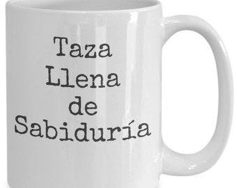 Coffee mugs in spanish - taza llena de sabiduría - regalo para mama abuela - dia de la madre