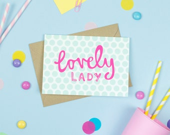 Lovely Lady Card