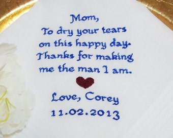 Personalized Mother of the Groom Handkerchief, Thank You For Making Me The Man I Am - Wedding Day Keepsake - Thread Born Memories