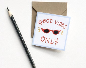 Good Vibes Only Mini Card / Mini Size Card / Illustrated Greeting Card