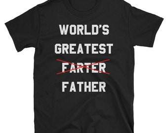 Worlds Greatest Farter T Shirt