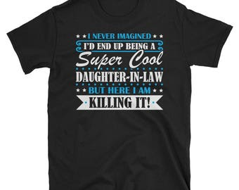 Daughter-In-Law Shirt, Daughter-In-Law Gifts, Daughter-In-Law, Super Cool Daughter-In-Law, Gifts For Daughter-In-Law, Daughter-In-Law Tshirt